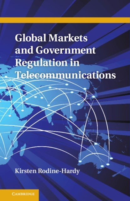 (ebook) Global Markets and Government Regulation in Telecommunications