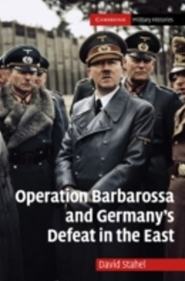 (ebook) Operation Barbarossa and Germany's Defeat in the East