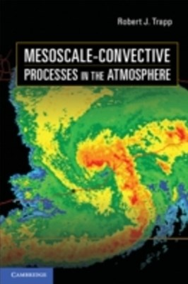 Mesoscale-Convective Processes in the Atmosphere
