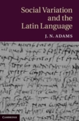 (ebook) Social Variation and the Latin Language