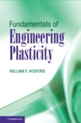 (ebook) Fundamentals of Engineering Plasticity