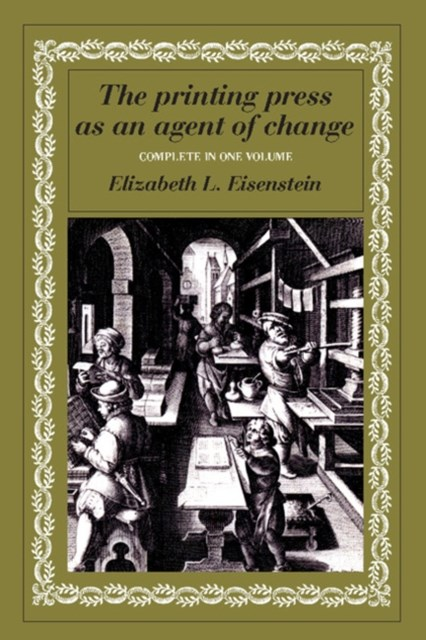 Printing Press as an Agent of Change