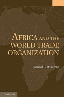 Africa and the World Trade Organization by Richard E. Mshomba (9781107401532) - PaperBack - Business & Finance Ecommerce