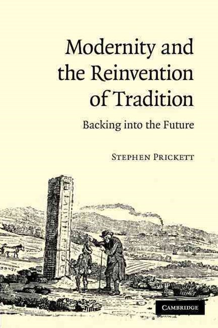 Modernity and the Reinvention of Tradition