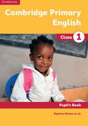 Cambridge Primary English Class 1 Pupil's Book