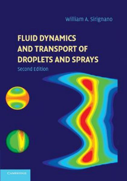 Fluid Dynamics and Transport of Droplets and Sprays