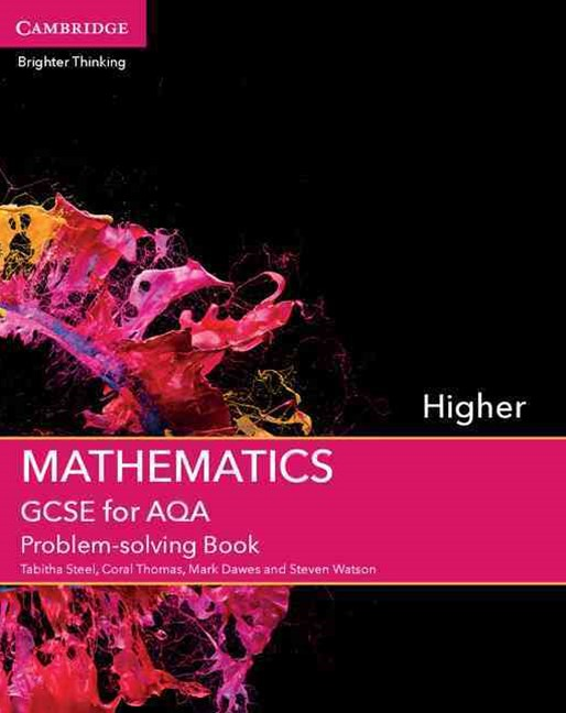 GCSE Mathematics for AQA Higher Problem-solving Book