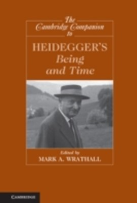 Cambridge Companion to Heidegger's Being and Time