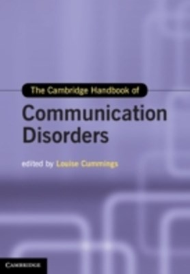 Cambridge Handbook of Communication Disorders