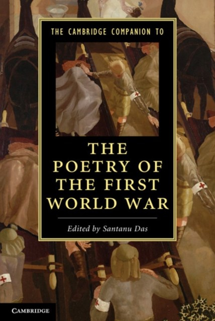 Cambridge Companion to the Poetry of the First World War