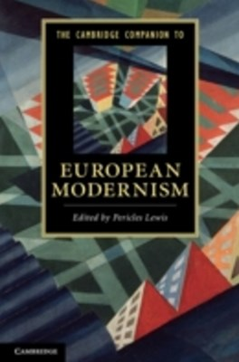 Cambridge Companion to European Modernism