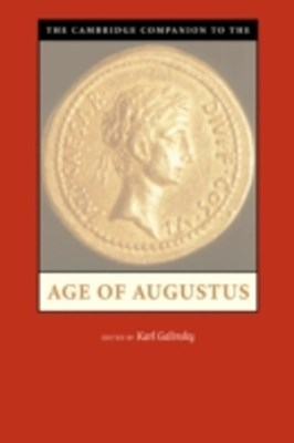 Cambridge Companion to the Age of Augustus