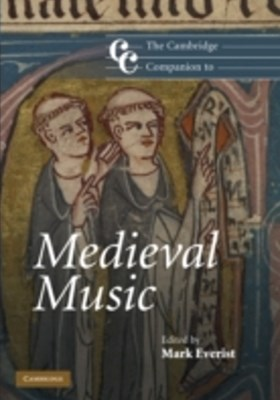 Cambridge Companion to Medieval Music