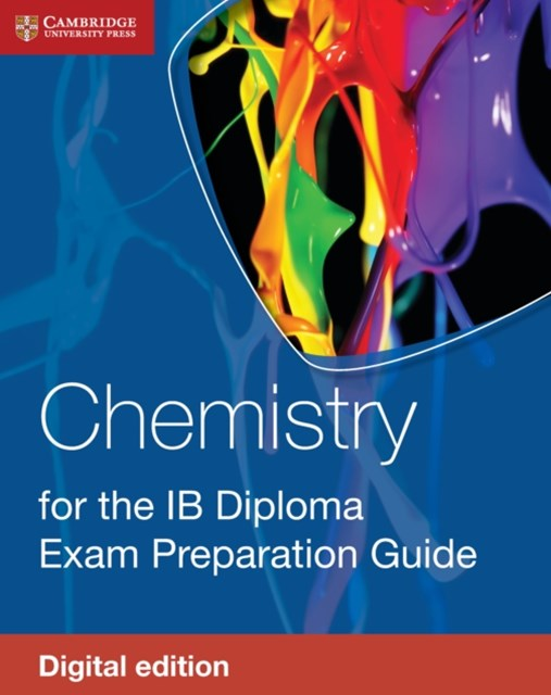 (ebook) Chemistry for the IB Diploma Exam Preparation Guide Digital Edition