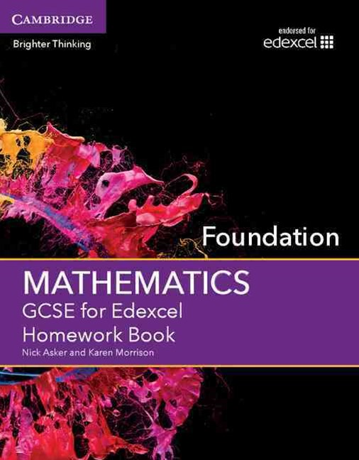 GCSE Mathematics for Edexcel Foundation Homework Book