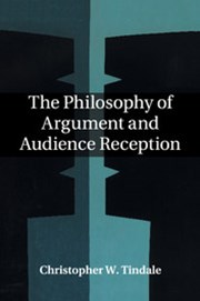 The Philosophy of Argument and Audience Reception