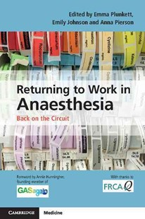 Returning to Work in Anaesthesia by Emma Plunkett, Emily Johnson, Anna Pierson (9781107514690) - PaperBack - Reference Medicine