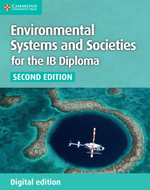 Environmental Systems and Societies for the IB Diploma Digital Edition