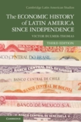 Economic History of Latin America since Independence