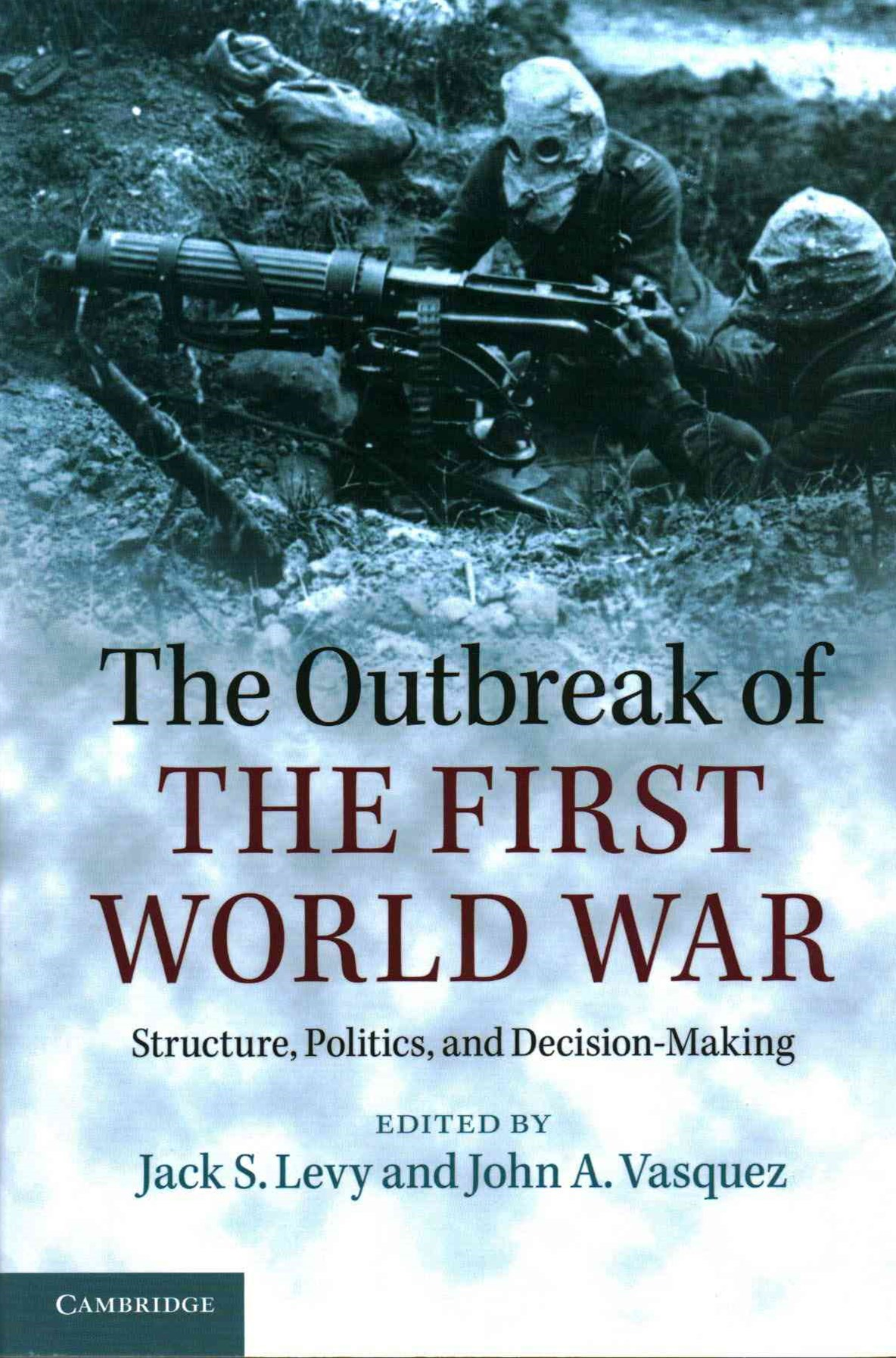 The Outbreak of the First World War