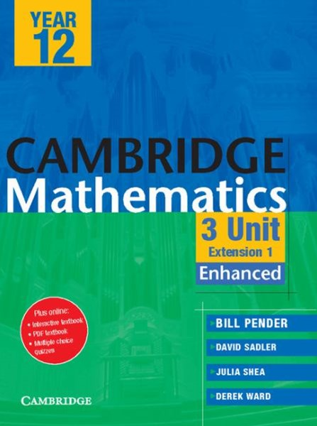 Cambridge 3 Unit Mathematics Year 12 Enhanced Version