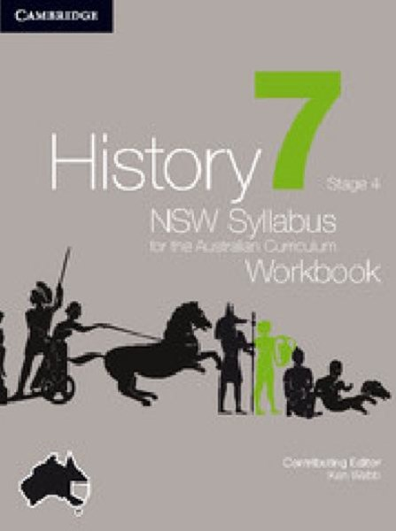 History NSW Syllabus for the Australian Curriculum Year 7 Stage 4 Workbook