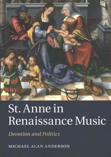 St Anne in Renaissance Music by Michael Alan Anderson (9781107641631) - PaperBack - Entertainment Music General
