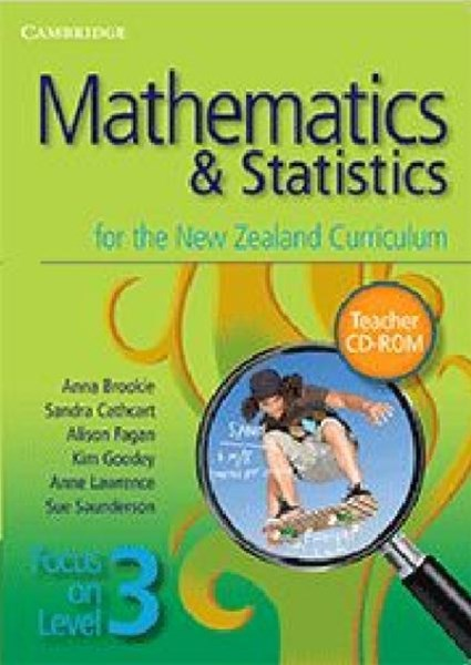 Mathematics and Statistics for the New Zealand Curriculum Focus on Level 3 Teacher CD-ROM