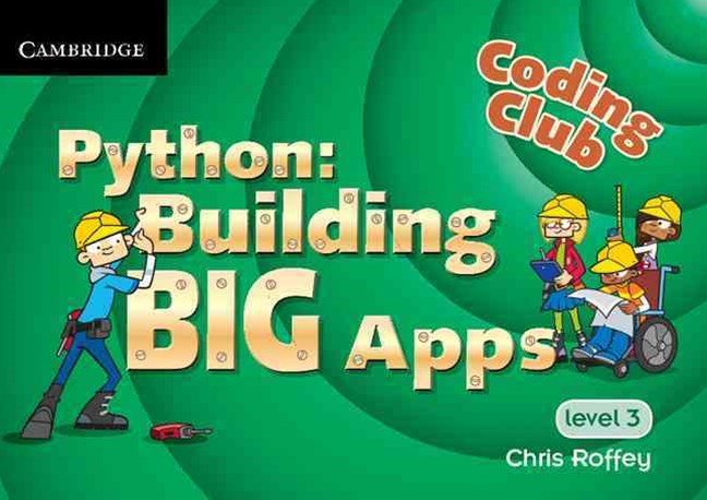 Coding Club Python: Building Big Apps Level 3
