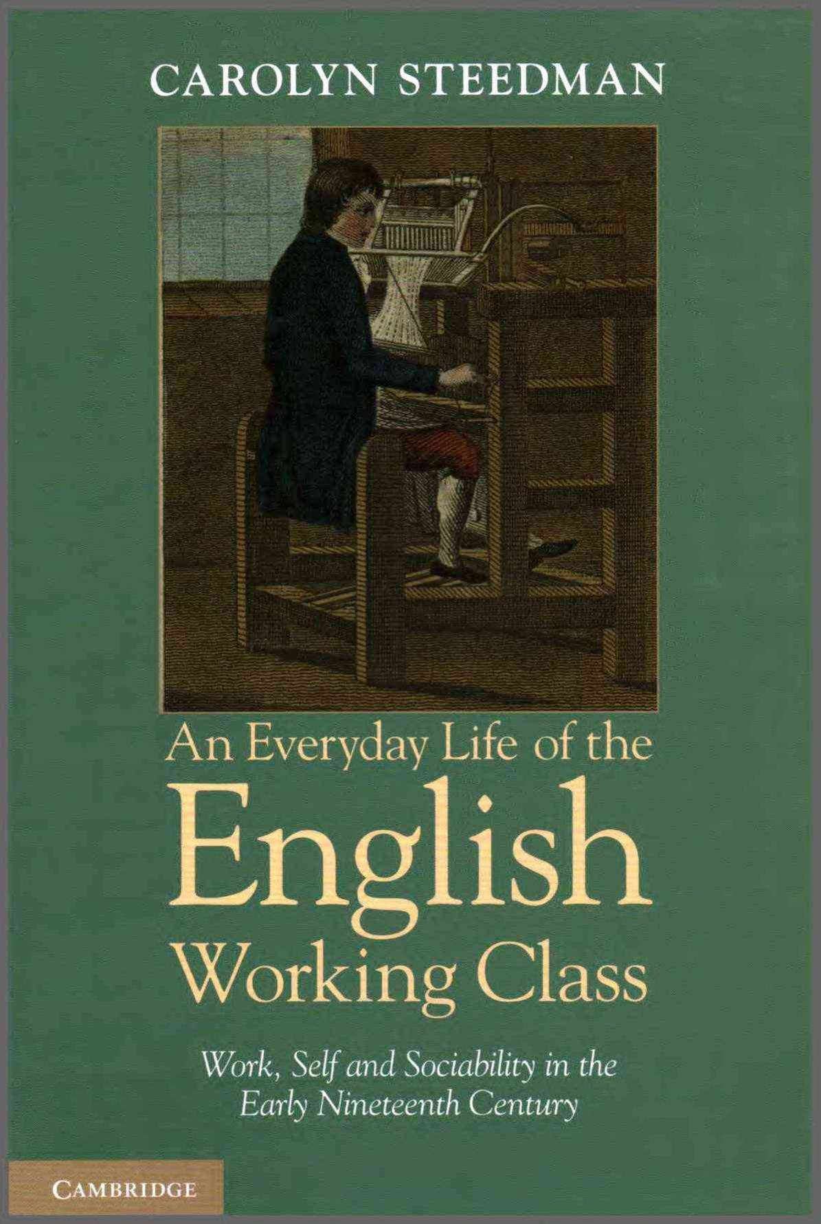 An Everyday Life of the English Working Class