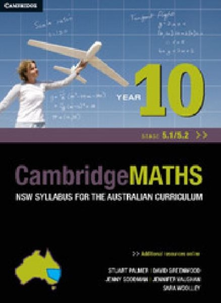 Cambridge Mathematics NSW Syllabus for the Australian Curriculum Year 10 5. 1 And 5. 2