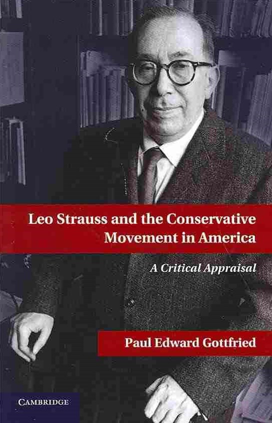 Leo Strauss and the Conservative Movement in America
