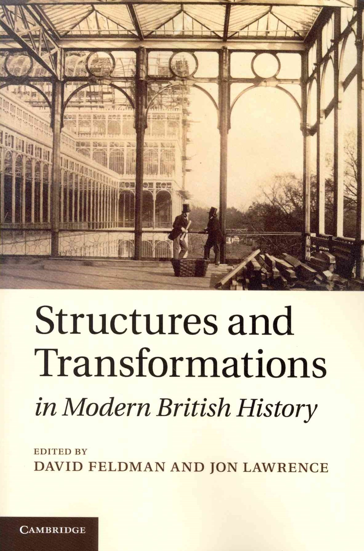 Structures and Transformations in Modern British History