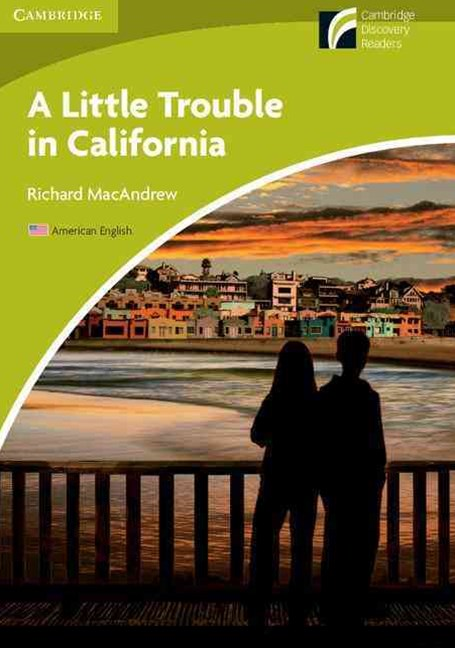 A Little Trouble in California Level Starter/Beginner American English Edition