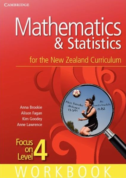 Mathematics and Statistics for the New Zealand Curriculum Focus on Level 4 Workbook