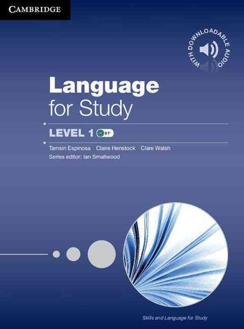 Language for Study Student's Book with Downloadable Audio Student's Book with Downloadable Audio