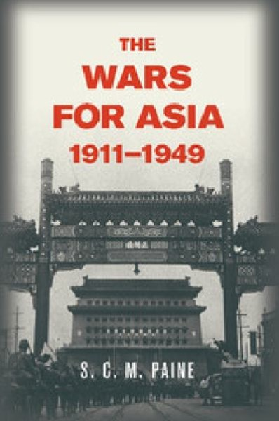The Wars for Asia, 1911–1949