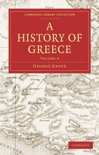 A History of Greece by George Grote (9781108009584) - PaperBack - History Ancient & Medieval History