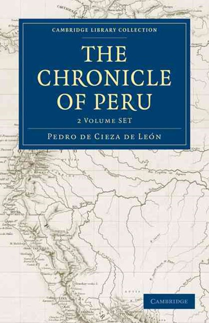 The Chronicle of Peru 2 Volume Set