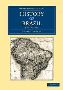 History of Brazil 3 Volume Set - History Latin America