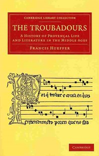 The Troubadours by Francis Hueffer (9781108060042) - PaperBack - Entertainment Music General