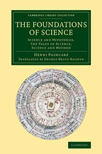 The Foundations of Science by Henri Poincaré, George Bruce Halsted, Josiah Royce (9781108069496) - PaperBack - Science & Technology Mathematics