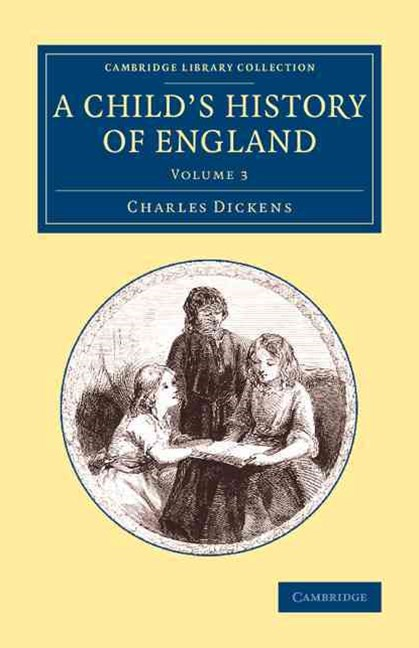 A Child's History of England: Volume 3