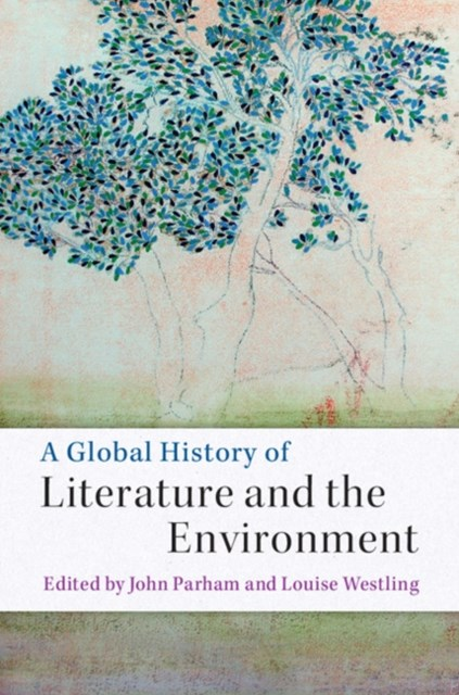 Global History of Literature and the Environment
