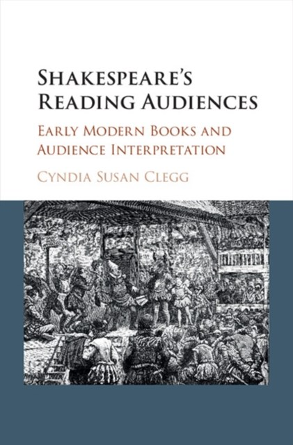 Shakespeare's Reading Audiences