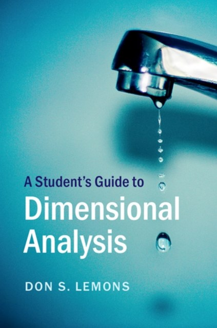 Student's Guide to Dimensional Analysis