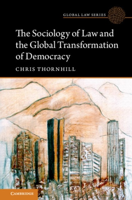 (ebook) Sociology of Law and the Global Transformation of Democracy