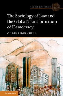 (ebook) Sociology of Law and the Global Transformation of Democracy - Politics Political Issues