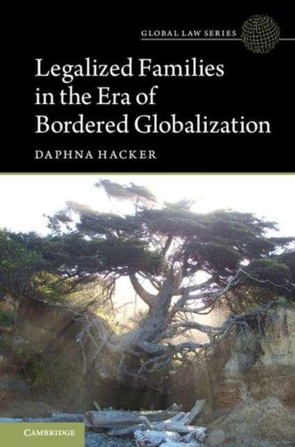 (ebook) Legalized Families in the Era of Bordered Globalization