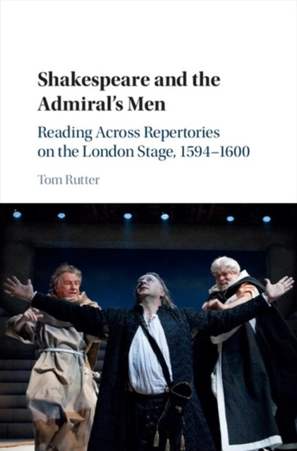 Shakespeare and the Admiral's Men